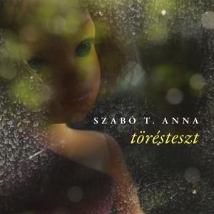 Nőkről szóló traumabeszéd Szabó T. Anna első novellagyűjteményében